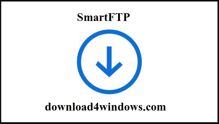 SmartFTP DownloadFor PC Windows